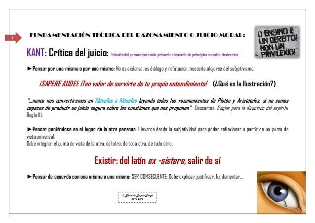 1  FUNDAMENTACIÓN TEÓRICA DEL RAZONAMIENTO O JUICIO MORAL:  KANT: Crítica del juicio: Tránsito del pensamiento más primari...