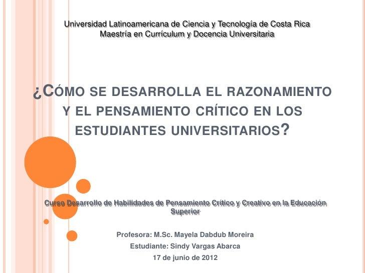 Universidad Latinoamericana de Ciencia y Tecnología de Costa Rica               Maestría en Currículum y Docencia Universi...