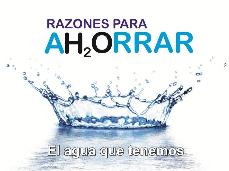 Razones para ahorrar agua for Cosas para ahorrar agua
