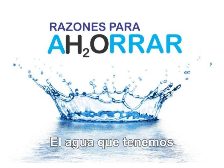 Razones para ahorrar agua for Metodos para ahorrar agua
