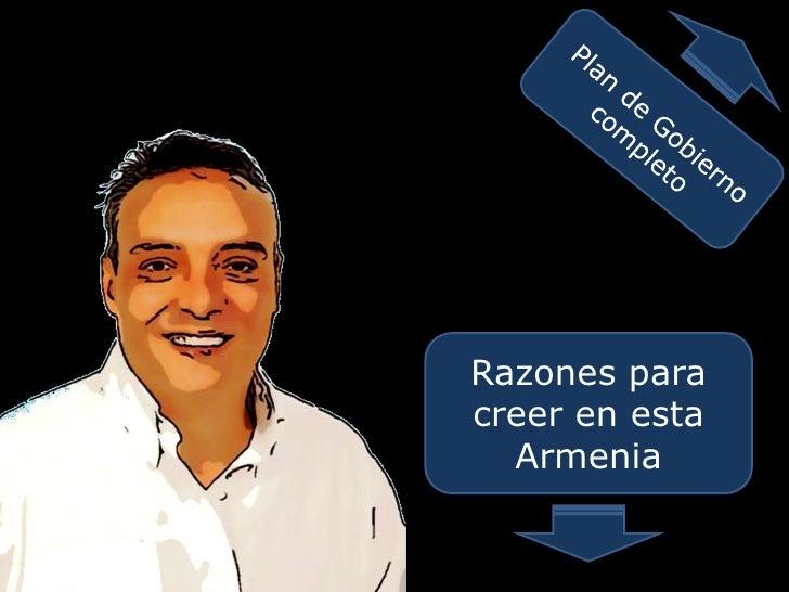 Plan de Gobierno completo<br />Razones para creer en esta Armenia<br />