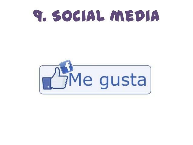 9. Social media