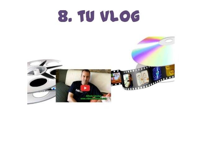 8. tu Vlog