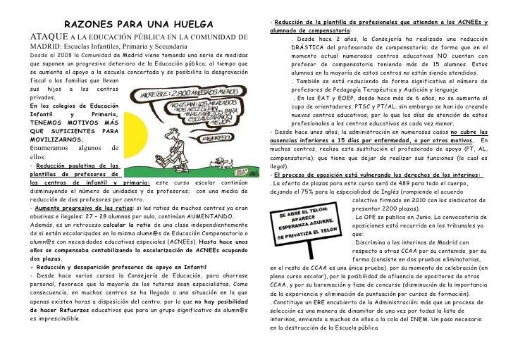 RAZONES PARA UNA HUELGA                                                   - Reducción de la plantilla de profesionales que...