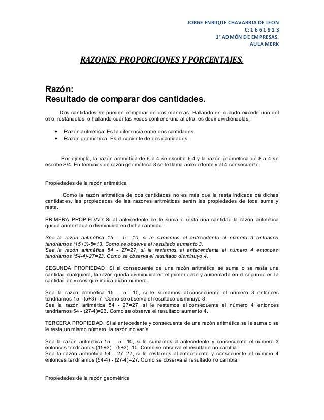 JORGE ENRIQUE CHAVARRIA DE LEONC: 1 6 6 1 9 1 31° ADMÓN DE EMPRESAS.AULA MERKRAZONES, PROPORCIONES Y PORCENTAJES.Razón:Res...