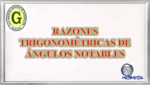 TRIÁNGULOS NOTABLES 1 1 1