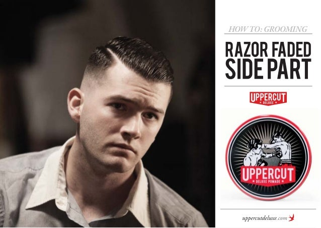 How To Grooming Razor Faded Side Part Mens Hairstyles