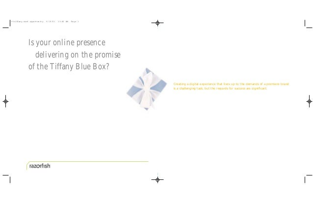 **tiffany.razf.opportunity   6/15/01   11:40 AM   Page 1             Is your online presence                delivering on ...