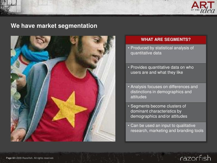 We have market segmentation                                                        WHAT ARE SEGMENTS?                     ...