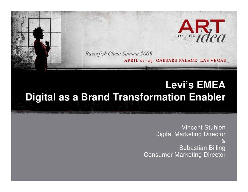 Levi's EMEA Digital as a Brand Transformation Enabler                                       Vincent Stuhlen               ...