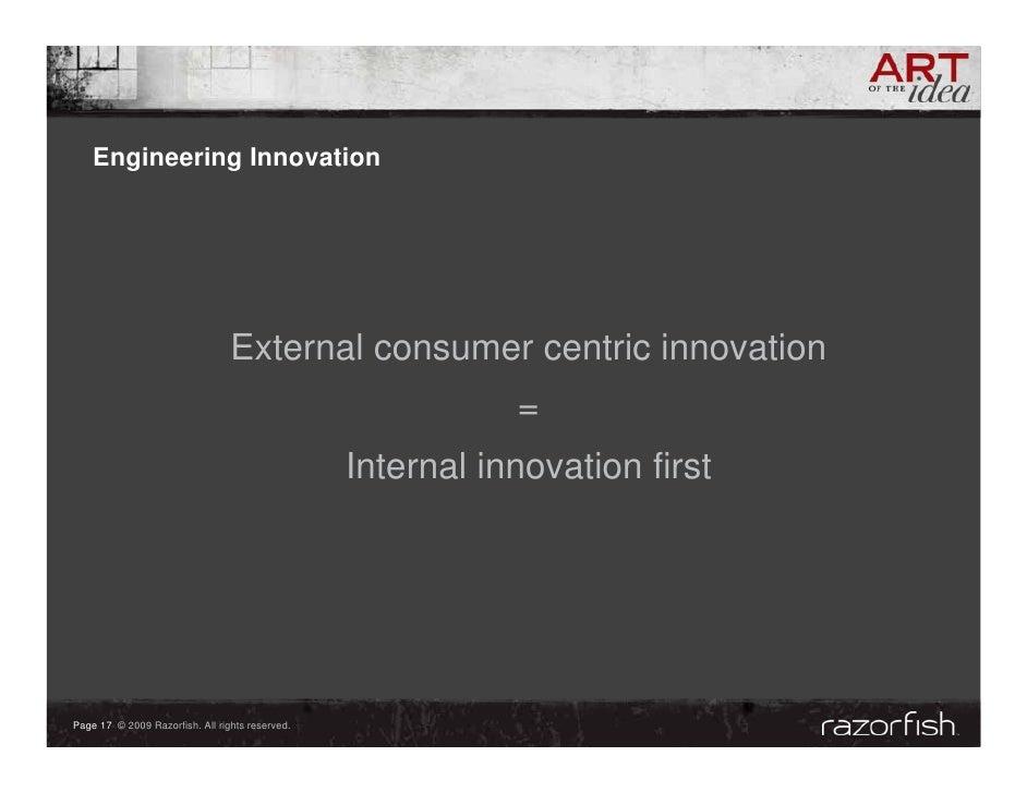 Engineering Innovation                                      External consumer centric innovation                          ...