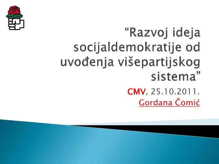 CMV, 25.10.2011.  Gordana Čomić