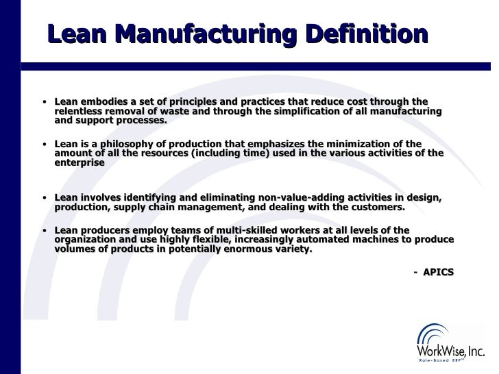 erp and lean production Learn why lean manufacturing and erp implemented together can help reduce manufacturing waste and increase manufacturing productivity.