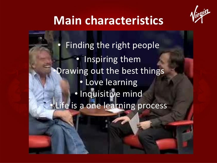 richard branson charismatic leader Charismatic leadership certainly has its place discover the advantages and disadvantages of being a charismatic leader and the richard branson of.