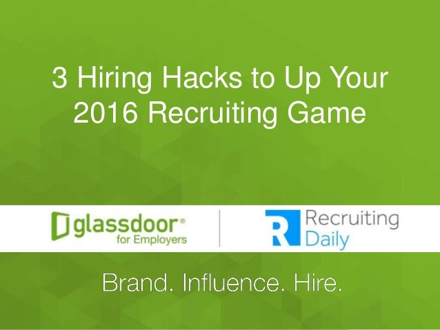 #GDChat 3 Hiring Hacks to Up Your 2016 Recruiting Game