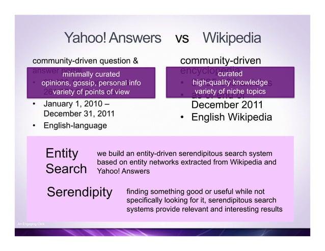 Retrieval Wikipedia Yahoo! Answers Combined Precision @ 5 0.668 0.724 0.744 MAP 0.716 0.762 0.782 Justin Bieber, Nicki Min...
