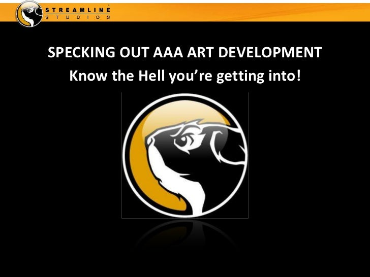 SPECKING OUT AAA ART DEVELOPMENT   Know the Hell you're getting into!