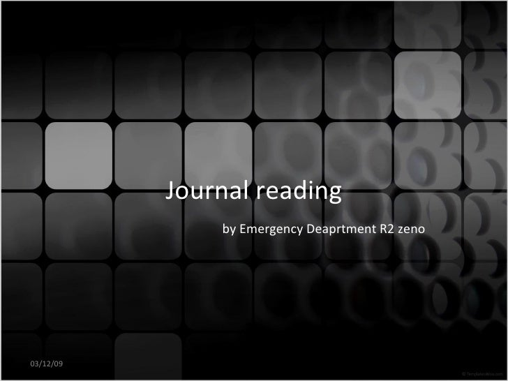 Journal reading   by Emergency Deaprtment R2 zeno 03/12/09