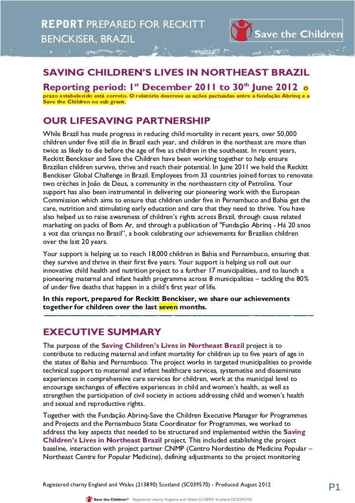 REPORT PREPARED FOR RECKITTBENCKISER, BRAZILSAVING CHILDREN'S LIVES IN NORTHEAST BRAZILReporting period: 1st December 2011...