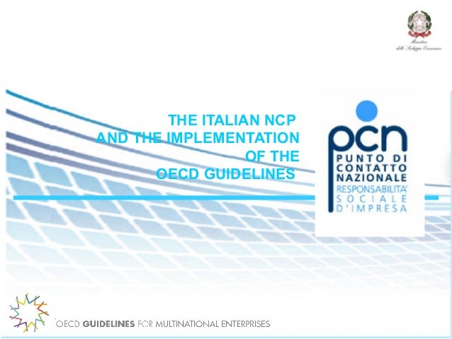 .  THE ITALIAN NCP AND THE IMPLEMENTATION OF THE OECD GUIDELINES