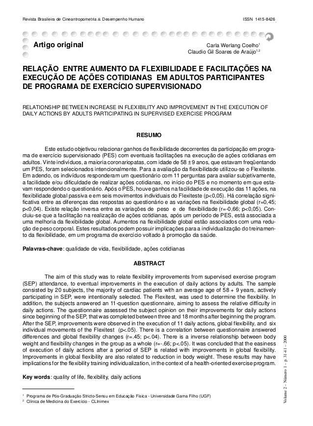 Relação entre aumento de flexibilidade e facilitações na execução de ações cotidianas...... Revista Brasileira de Cineantr...
