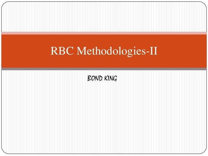 RBC Methodologies-II      BOND KING