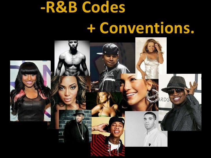 -R&B Codes                             + Conventions.<br />