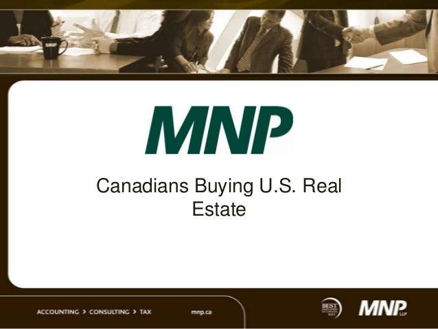 Canadians Buying U.S. Real         Estate