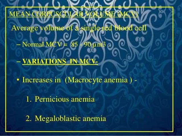 • Decreases in (Microcyte anemia )  1. Iron deficiency anemia  2. Chronic post-haemorrhagic anemia  3. Thalassemias