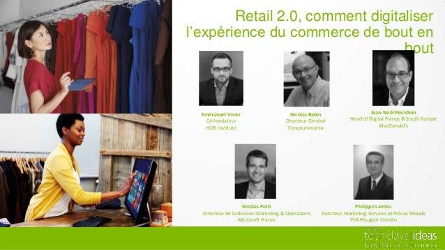 Retail 2.0, comment digitaliserl'expérience du commerce de bout en                                  bout  Emmanuel Vivier ...
