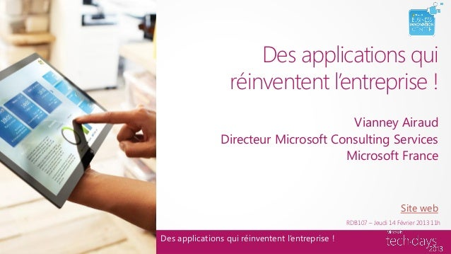 Des applications qui                  réinventent l'entreprise !                                       Vianney Airaud     ...