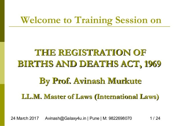 24 March 2017 Avinash@Galaxy4u.in | Pune | M: 9822698070 1 / 24 Welcome to Training Session on THE REGISTRATION OFTHE REGI...