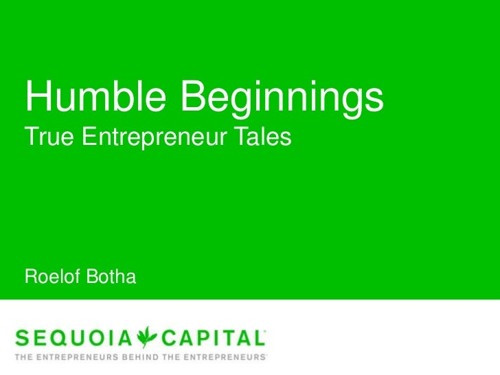 Humble Beginnings<br />True Entrepreneur Tales<br />Roelof Botha<br />