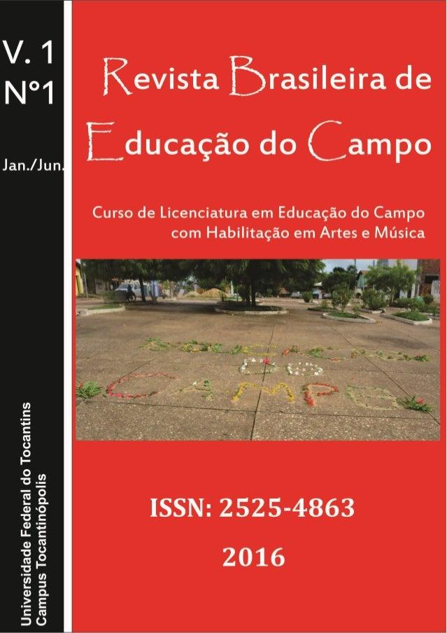 REVISTA BRASILEIRA DE EDUCAÇÃO DO CAMPO – RBEC UNIVERSIDADE FEDERAL DO TOCANTINS CAMPUS TOCANTINÓPOLIS DEPARTAMENTO DE EDU...