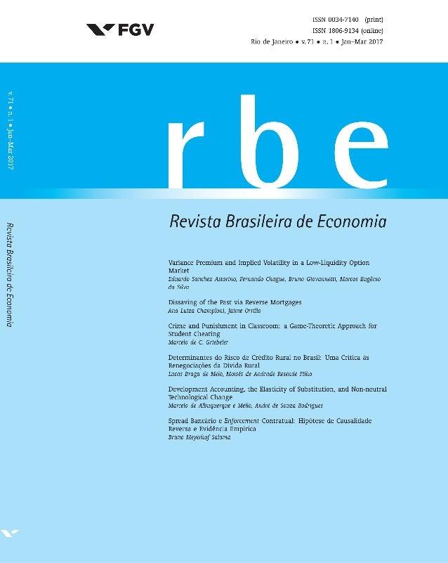 3 ISSN 0034-7140 DOI 10.5935/0034-7140.20170001 Revista Brasileira de Economia, 71(1), 3–28 Variance Premium and Implied V...