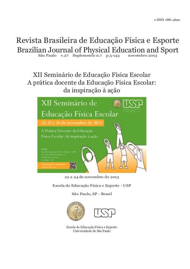 e-ISSN 1881-4690  Revista Brasileira de Educação Física e Esporte Brazilian Journal of Physical Education and Sport São Pa...