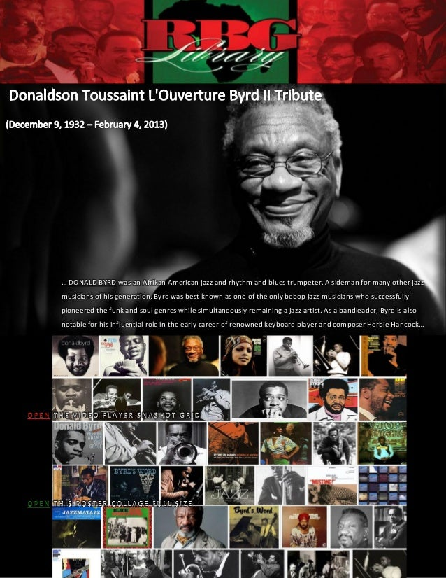 … DONALD BYRD was an Afrikan American jazz and rhythm and blues trumpeter. A sideman for many other jazzmusicians of his g...
