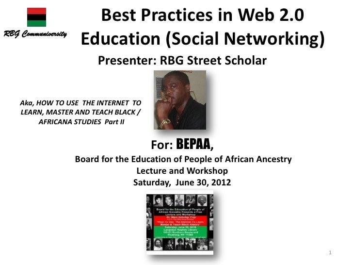 Best Practices in Web 2.0RBG Communiversity                      Education (Social Networking)                          Pr...