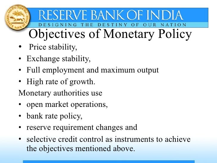 Monetary Policy: Meaning, Objectives and Instruments of Monetary Policy