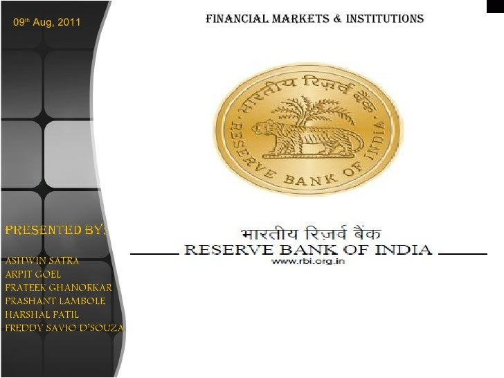 09 th  Aug, 2011 Financial Markets & Institutions