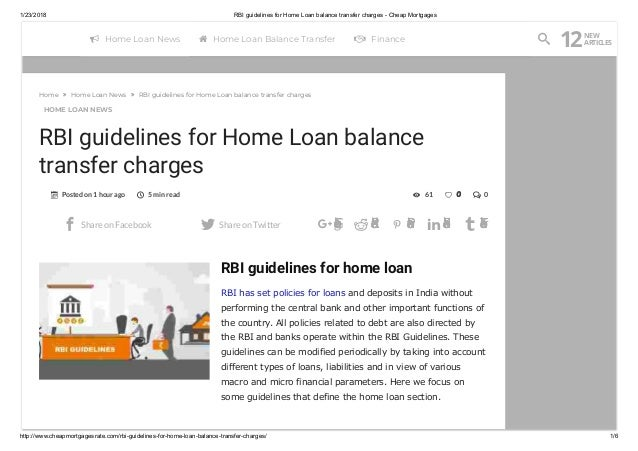 1/23/2018 RBI guidelines for Home Loan balance transfer charges - Cheap Mortgages http://www.cheapmortgagesrate.com/rbi-gu...