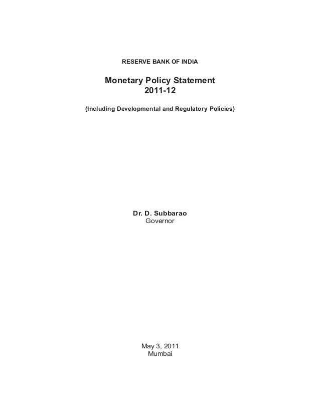 Reserve Bank Of India  Monetary Policy Statement 2011-12 (Including Developmental and Regulatory Policies)  Dr. D. Subbara...