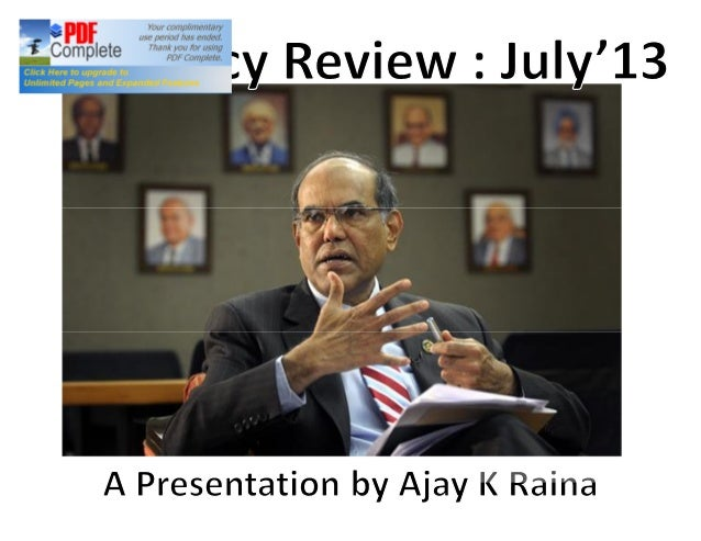 Extracts of Review • Management of Rupee – Top Priority; 60? • Monetary policy alone? • Blame it on Rio (oops!)…external s...