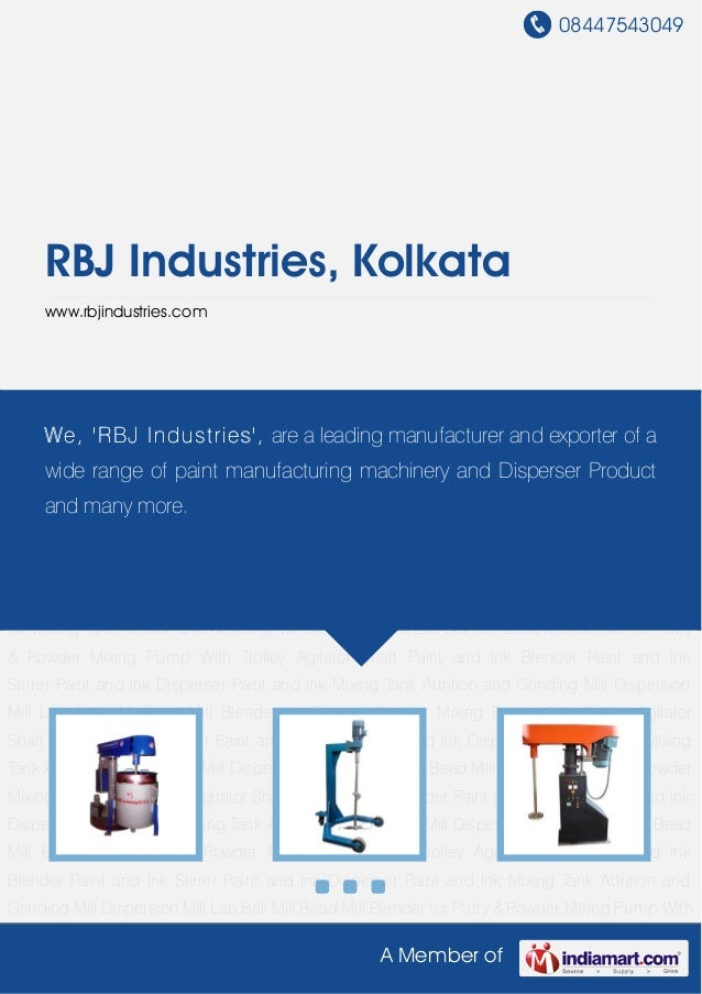 08447543049A Member ofRBJ Industries, Kolkatawww.rbjindustries.comPaint and Ink Blender Paint and Ink Stirrer Paint and In...