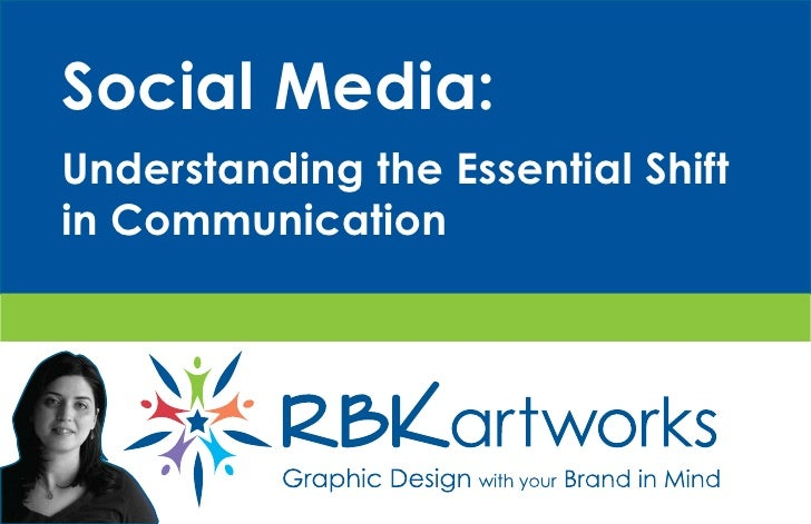 Social Media: Understanding the Essential Shift in Communication