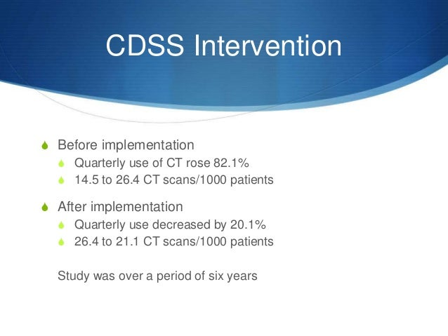 cdss implementation A pilot implementation to understand the contextual factors and readiness for dissemination of a newly acquired electronic cdss by evaluating its influence on .