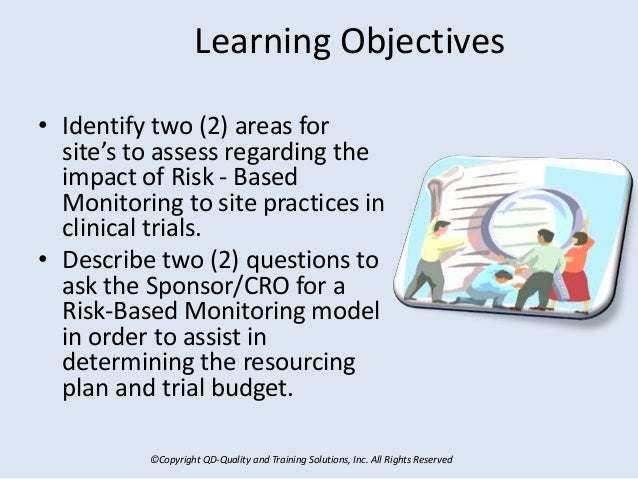 ©Copyright QD-Quality and Training Solutions, Inc. All Rights Reserved Learning Objectives • Identify two (2) areas for si...