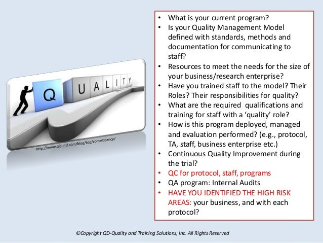 ©Copyright QD-Quality and Training Solutions, Inc. All Rights Reserved • What is your current program? • Is your Quality M...