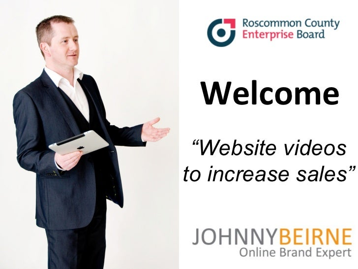 """Roscommon Business Network – """"Website Videos that Sell""""                                  Welcome                          ..."""