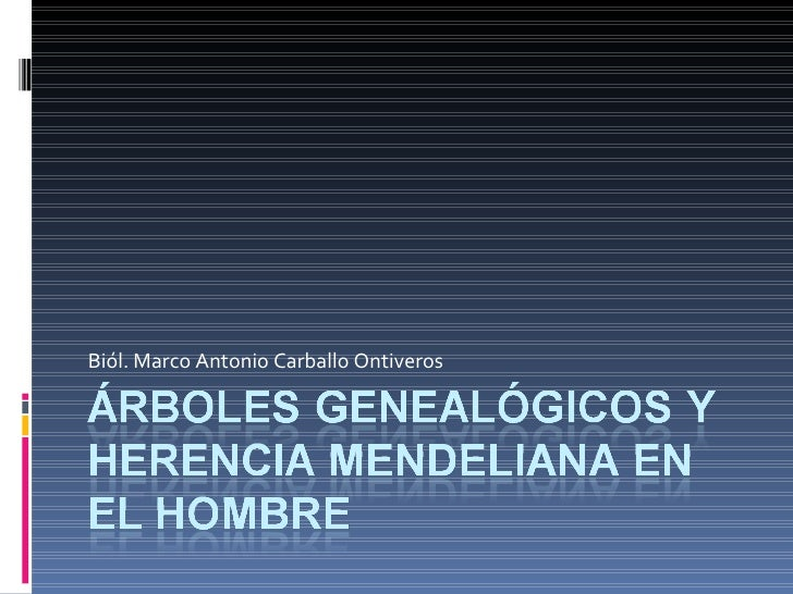Biól. Marco Antonio Carballo Ontiveros